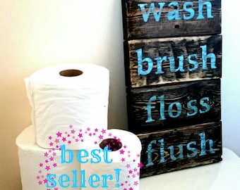 Wash Brush Floss Flush Rustic Wood Bathroom Sign Decor