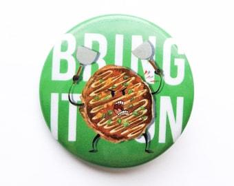 Okonomiyaki button pin badge, japanese food badge, japanese snack badge, angry okonomiyaki badge, otaku badge, Bring it on button pin badge