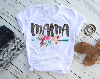 8316e031 Mama floral arrow shirt - Leopard mama shirt - Mom Shirt - Mother's day gift  - Shirt for moms