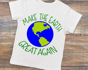 Make Earth Great Again Svg, Earth Day Svg, Green Decals, Earth Day T Shirt, Mother Earth Svg, Planet Svg, Recycle Svg, Svg File, Svg PNG DXF