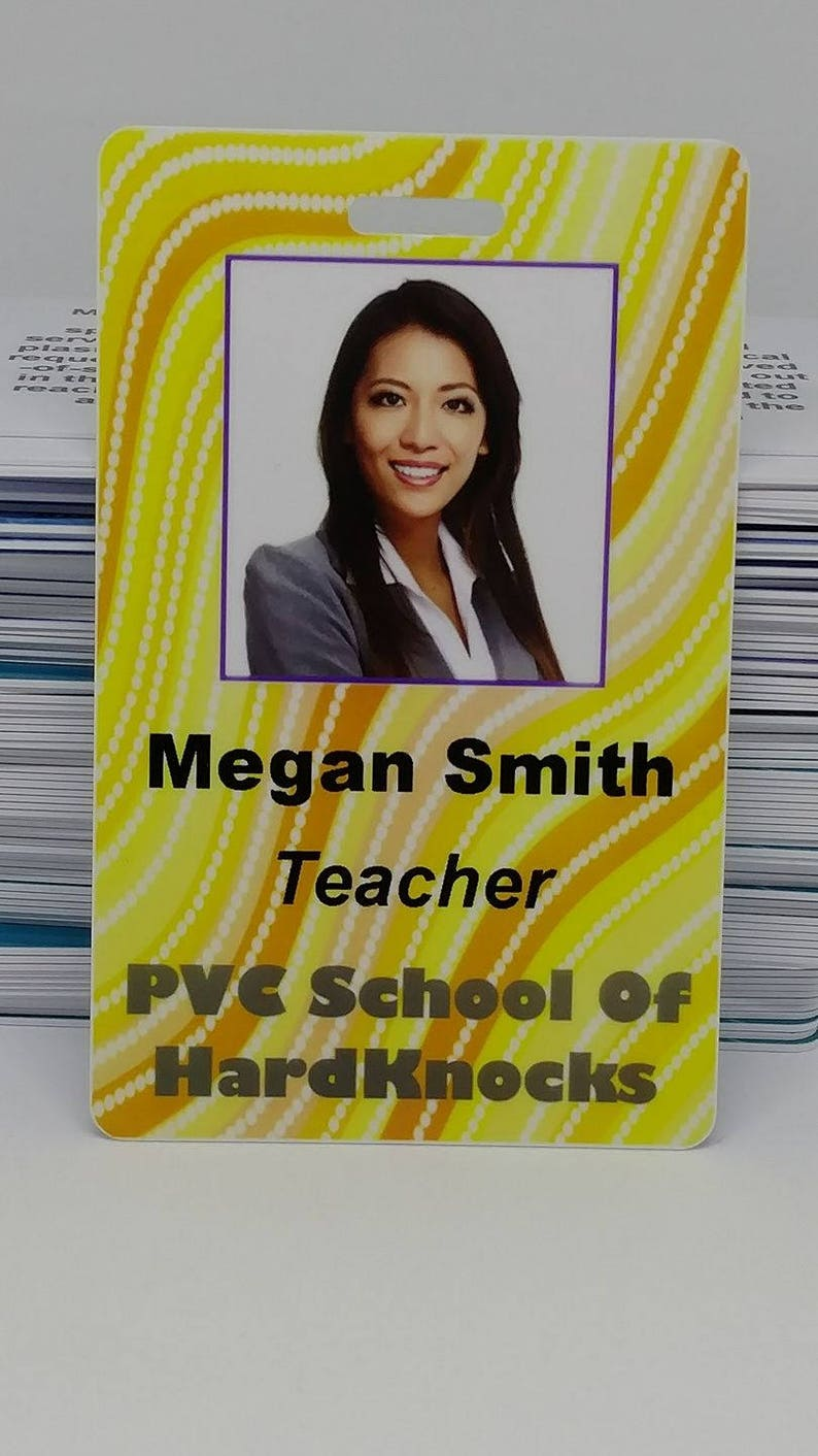 Plastic Printed Home School Teacher Photo ID Badge - 100% Customizable -  Any backgrounds, text, images, etc - Custom ID Card / RN / Service