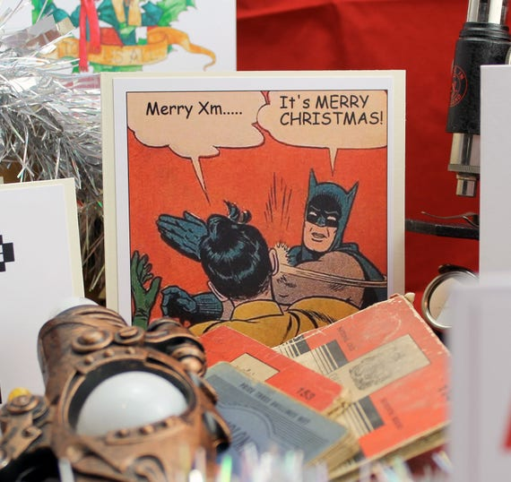 Merry Christmas Batman Meme.Have A Merry Christmas Definitely Not Xmas Camp It Up At Christmas With This Retro Batman And Robin Comic Meme Card