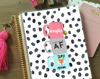 Mug Life Planner Cover: for use with Erin Condren Life Planner(TM), Happy Planner and Recollections Planner