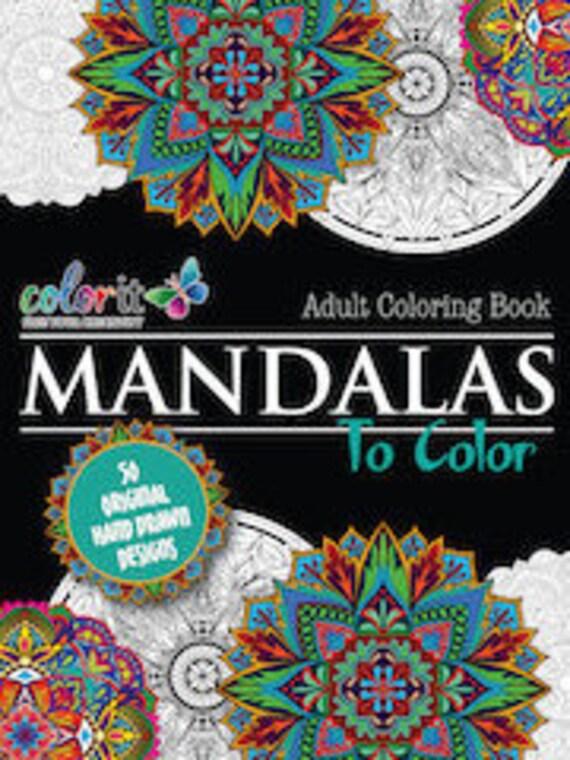 50 Original Mandala Designs Mandalas To Color Volume 1 By