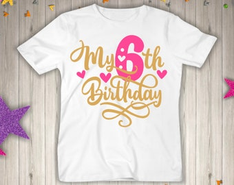 Girls Six Birthday Shirt