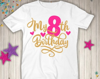 Its My 8th Eight Birthday Girl Shirt