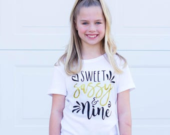 Sassy And Nine Birthday Shirt