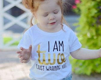76096766 I am Two Just Warning You - 2 Birthday Shirt - Birthday Girl - 2nd Birthday  Shirt - Two Year Old - Birthday Gift - 2nd Birthday Outfit