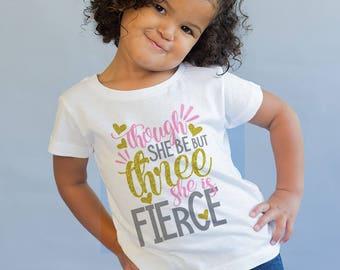 Three and Fierce - 3 Birthday Outfit - Three Birthday Shirt - 3rd Birthday Top- 3 Birthday Gift - Glitter Birthday Shirt- 3rd Birthday Shirt