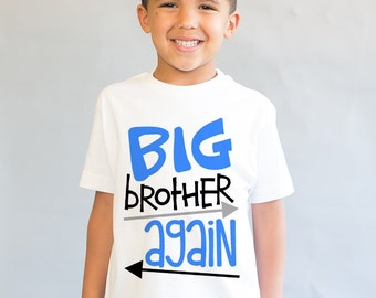 Big Brother Again Shirt - Big Brother Gift -Big Brother Little Brother - Matching Brother Shirt - Pregnancy Announcement - New Baby
