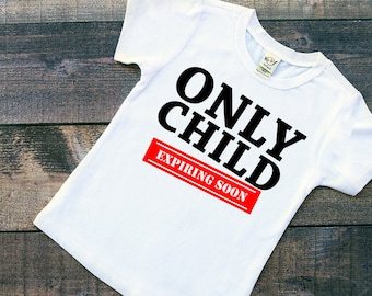 Only Child - Promoted To Big Sister - Pregnancy Reveal - Promoted To Big Brother - Big Sister Shirt - Baby Announcement - New Baby Reveal