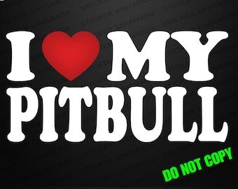 I Love My Pitbull Car Window Decal Bumper Sticker Purebred Dog Puppy Heart 0192