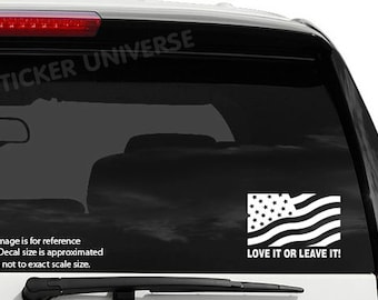 "America Love it or Leave It Die Cut Vinyl Decal Sticker 3.5""X5"" Flag Patriotic"