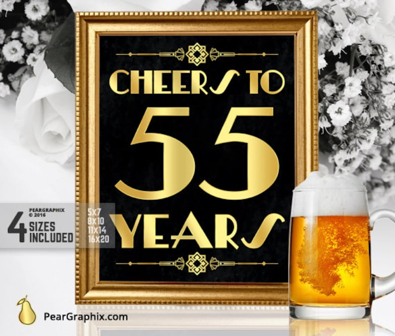 Cheers To 55 Years Printable Sign 55th Birthday Party Decorations Roaring 20s Gatsby Supplies Art Deco Black Gold Instant Download