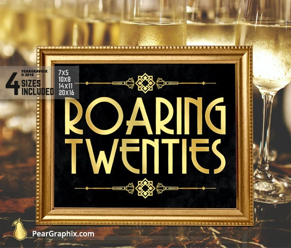 Roaring Twenties Sign Roaring 20s Party Decorations Great Gatsby Party Decor Great Gatsby Decorations Black Gold Wedding Party Printables