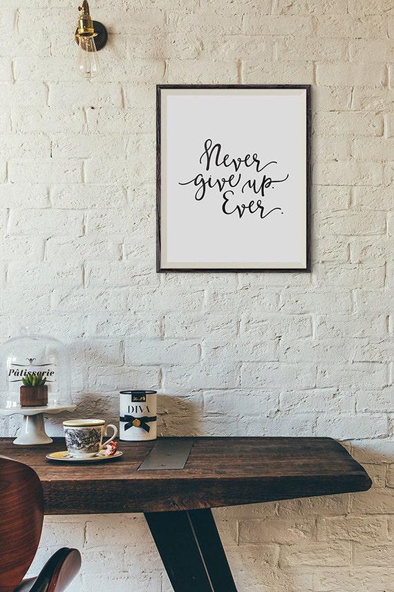 Nunca Te Rindas Alguna Vez Frase Motivacional Pared Impresión Imprimible Entre Comillas Tipografía Con Letras De Mano Negro Wp36