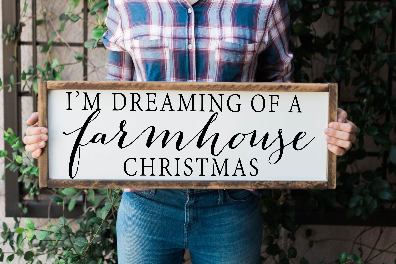 im dreaming of a farmhouse christmas farmhouse christmas sign christmas sign farmhouse christmas decor framed christmas sign christmas - A Farmhouse Christmas