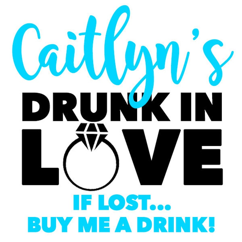 Drunk In Love   Bachelorette Party Temporary Tattoo image 1