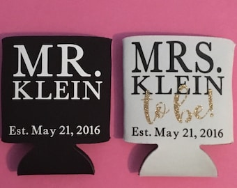 Mr. & Mrs.-to-be Can Coolies - Can Cooler Sleeve for Newly Engaged Couple - Mr. and Mr. - Mrs. and Mrs.