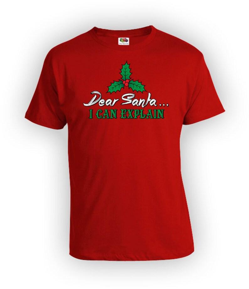 999609da4 Dear Santa I Can Explain T Shirt Funny Christmas Shirt Naughty | Etsy