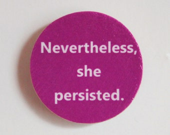 ACLU Nevertheless She Persisted Hot Pink Brooch Pin
