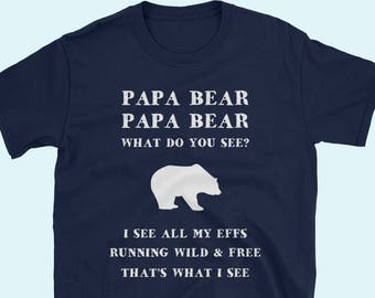 Papa bear outfit, Funny shirt for dad gifts from baby, dad and me shirts
