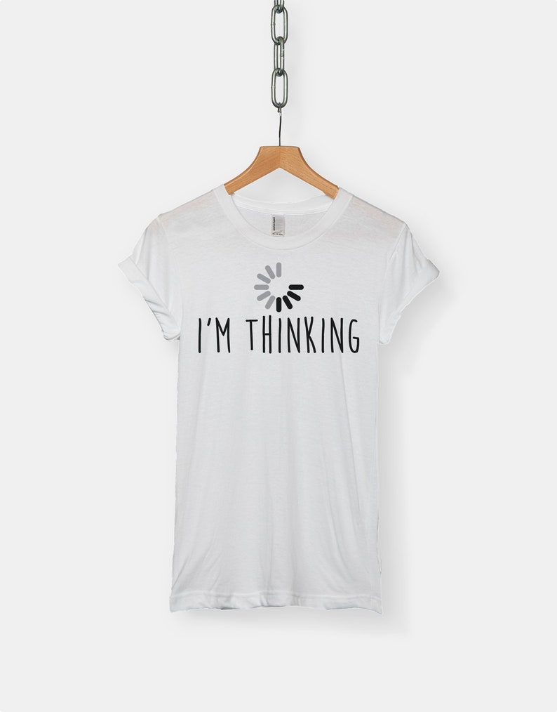 ffac5ba8a791 I'm Thinking t-shirt tee funny computer software top | Etsy