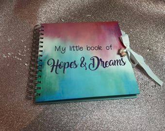 Little book of Hopes & Dreams scrapbook.