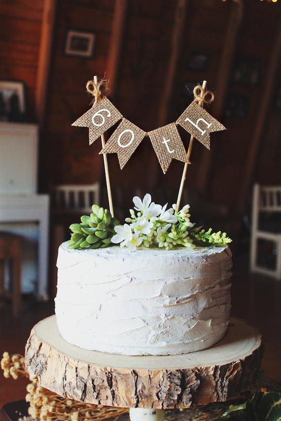 60th Birthday Rustic 60th Wedding Anniversary Cake Topper 60th Birthday Cake Topper 60th Birthday Party Decor 60th Anniversary Party Decor