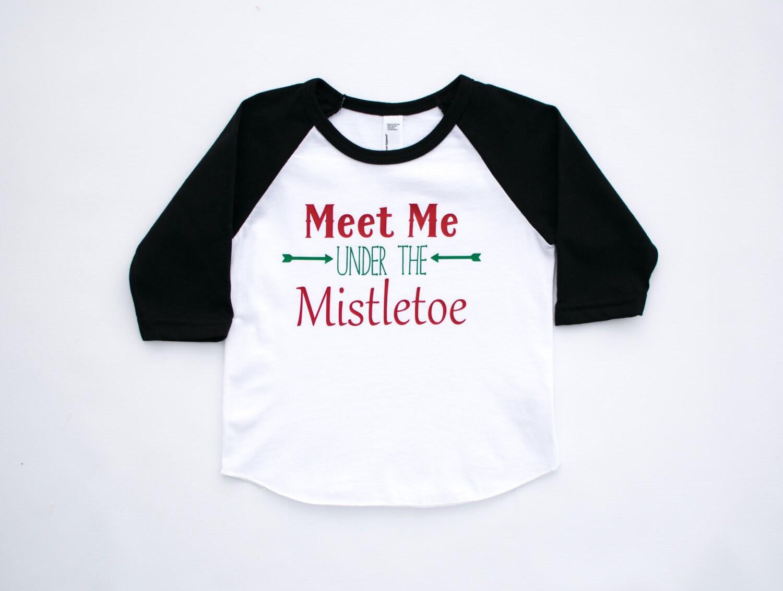 toddler Christmas shirt meet me under the mistletoe kids | Etsy