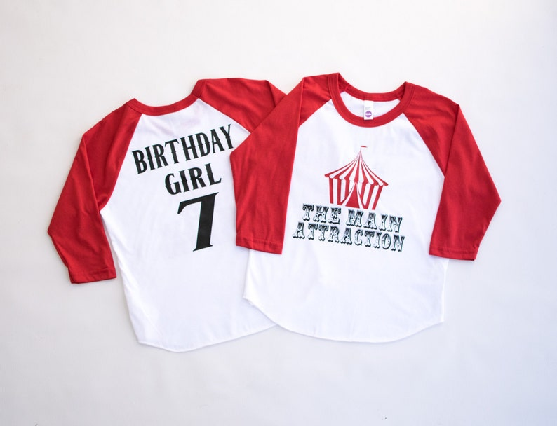 Carnival Birthday Party Shirt The Main Attraction Circus