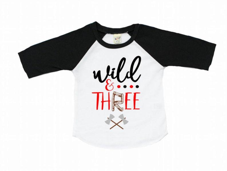 Wild And Three Third Birthday Shirt Lumberjack Theme Boy 3rd