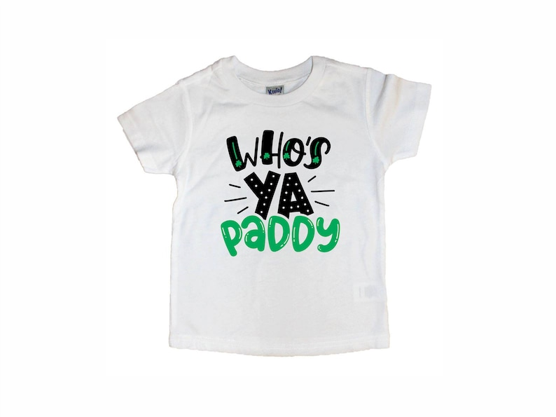 b6ef065b Funny st patricks day shirt for kids - who's ya paddy cute st paddys day tee