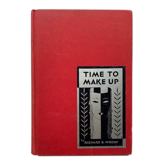 Time to Make Up, 1937. A guide to theatrical makeup, including contouring, styling hair, and blending makeup colors.
