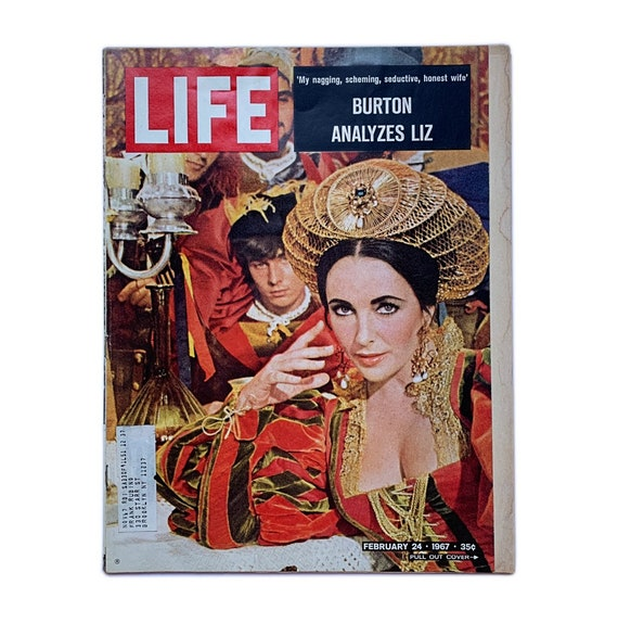 "Life Magazine, February 24, 1967. ""Burton Analyzes Liz"" cover story, with fold-out portrait cover of Elizabeth Taylor in Taming of the Shrew"
