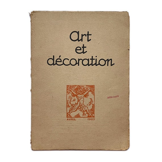 Art et Décoration, April 1920. Features fabric by George Barbier, furniture by Maurice Dufrêne, costuming by Léon Bakst, and more.