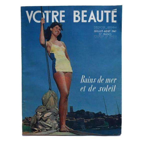 Votre Beauté, July-August 1947.