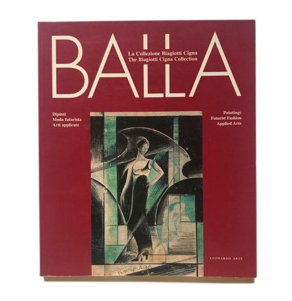 Balla: La Collezione Biagiotti Cigna, 1996. Scarce exhibition catalog of the neofuturist Italian painter and designer, Giacomo Balla.
