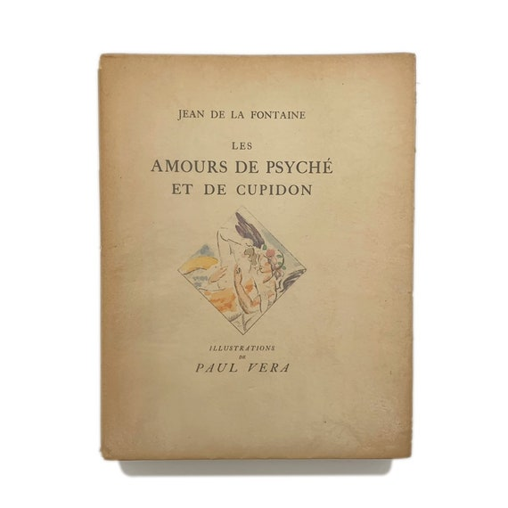 Les Amours des Psyché et Cupidon, 1925. With Art Deco illustrations by artist Paul Vera.