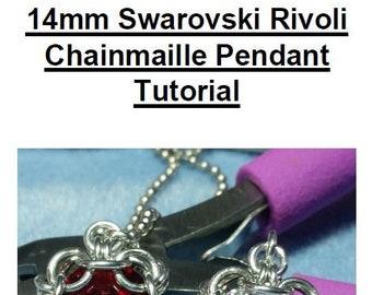 14mm Swarovski Rivoli Chainmaille Pendant Tutorial PDF, How-To, Instructions