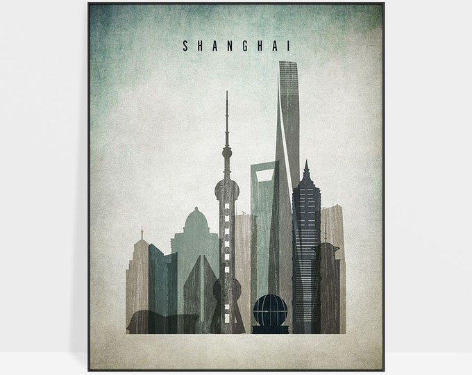 Shanghai wall art, Shanghai print, poster, Shanghai skyline, travel poster, distressed art, home decor, gift, ArtPrintsVicky