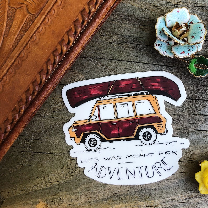 Life was Meant for adventure Die cut sticker image 0