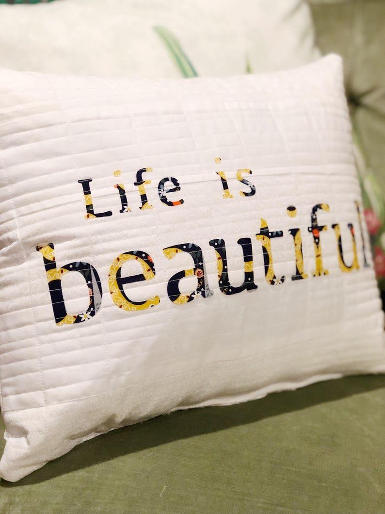 Life is Beautiful 12x16 decoratice pillow image 0