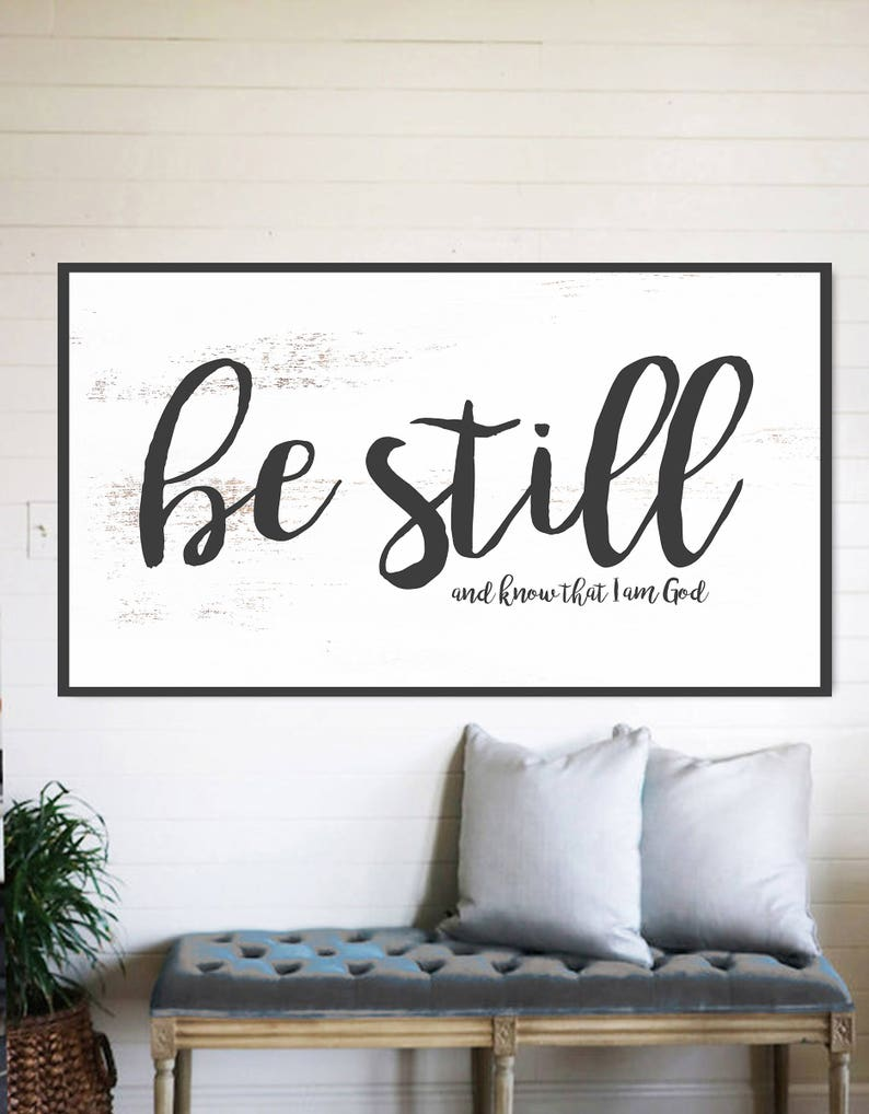 Be Still And Know Fixer Upper Home Decor Gift For Her Etsy