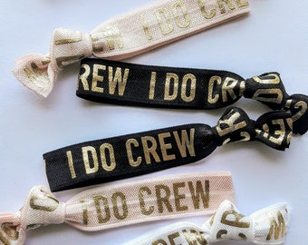Hen Party Favours, I Do Crew Hair Ties,  BRIDESMAID Gifts, Bachelorette Party Favours, Hen Do, Bridal Shower Favours / Wedding Party Gift