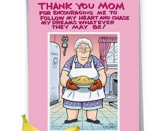 J1598MDG Jumbo Humor Mother's Day Card: Thank You Mom, with Envelope