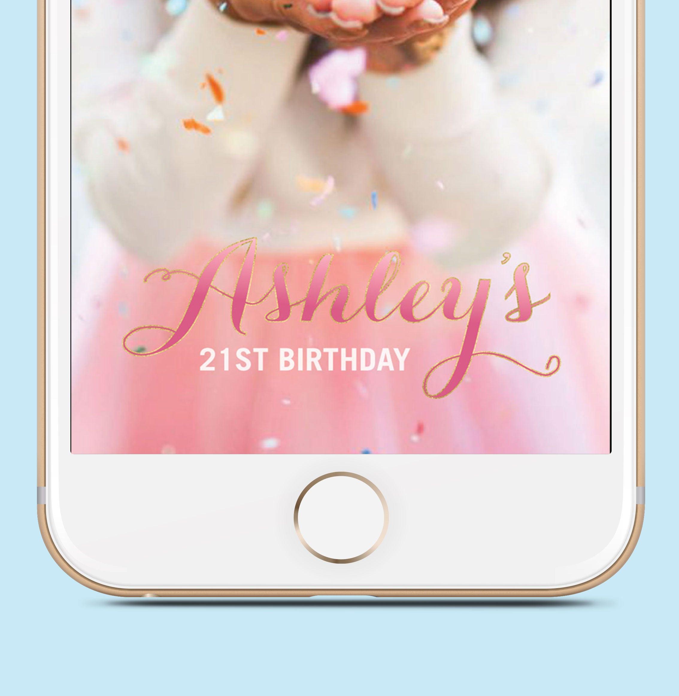 21st Birthday Gift For HerBirthday Snapchat Geofilter 18th