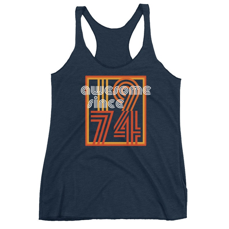Awesome Since 1974 Ladies' tank top 44th Birthday tank image 0