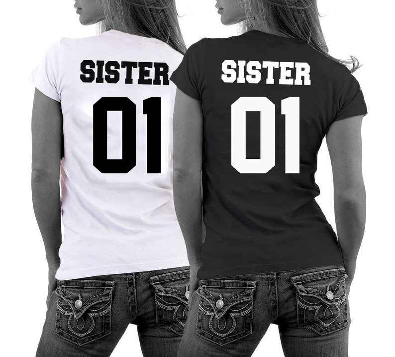 dependable performance shopping enjoy big discount Sisters shirts ANY numbers for adults sister tshirts best friend shirts  couple shirts matching sister shirts besties shirts sister 01 02