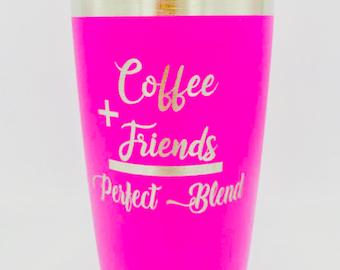 Coffee And Friends Perfect Blend Tumbler - Polar Camel 20oz Tumbler - Similar to Yeti/RTIC Tumbler- Unique Gift
